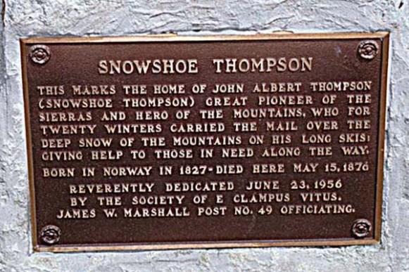 Snowshoe Thompson Plaque at Cabin Site